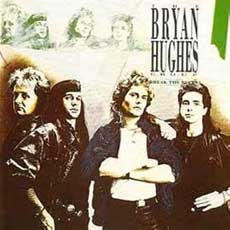 Bryan Hughes Group Beau Geste Hair Metal Band
