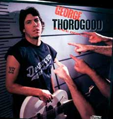George Thorogood Band